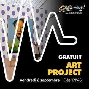 art-project-gare-a-vous
